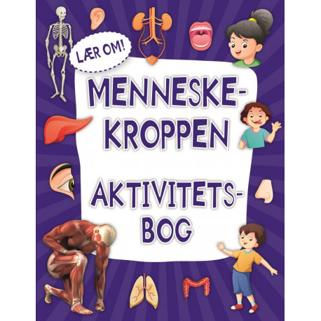 Lær om menneskekroppen - Aktivitetsbog - Karrusel Forlag