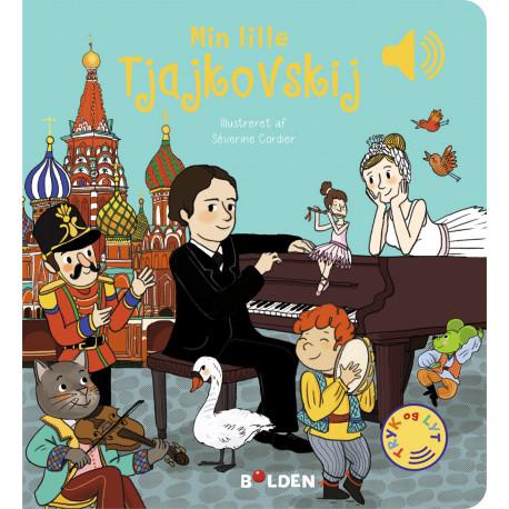 Min lille Tjajkovskij – Bog med klassisk musik - Forlaget Bolden