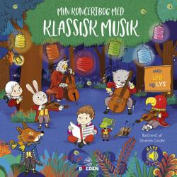 Min koncertbog med klassisk musik – En eventyrlig bog med lyd & lys - Forlaget bolden