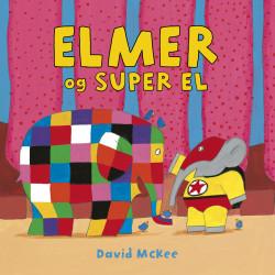 Elmer & Super El - Snip Snap Snude bog - Forlaget Bolden