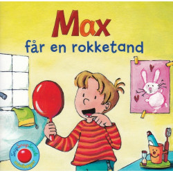 Max får en rokketand - Snip Snap Snude bog - Forlaget Bolden