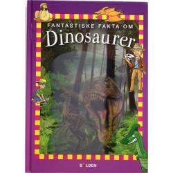 Fantastiske fakta om dinosaurer - Faktabog - Forlaget Bolden