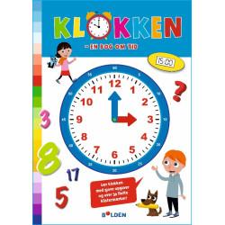 Klokken: en bog om tid - Akivitetsbog med klistermærker - Forlaget Bolden