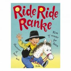 Ride, ride ranke - Alvilda børnebog