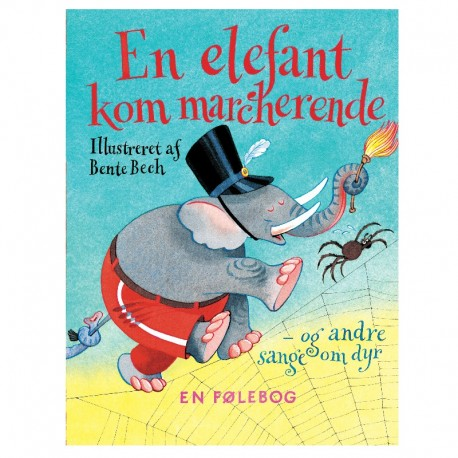 En elefant kom marcherende - Alvilda børnebog